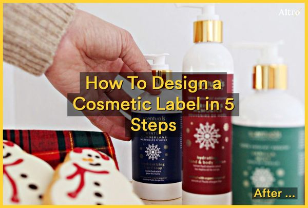 How To Design a Cosmetic Label in 5 Steps